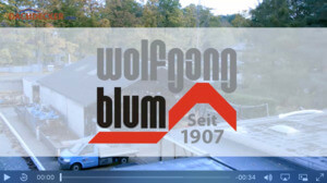 Die Wolfgang Blum GmbH & Co. KG in bewegten Bildern